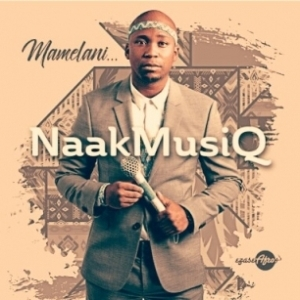 Naakmusiq - Mamelani (Official Version)